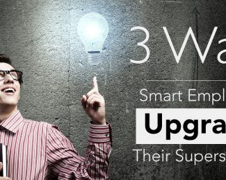 3 Ways Smart Employees Upgrade Their Superstardom