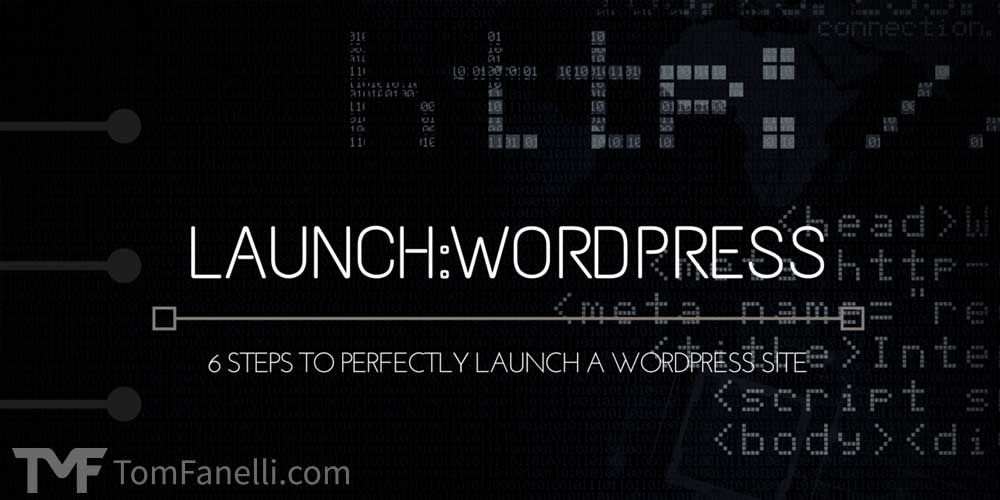 6 Steps to Launch a Wordpress Website