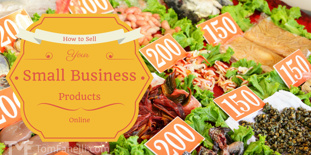 how to sell your small business products online